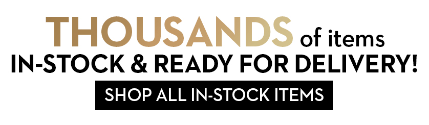 Click here to view thousands of items in stock!